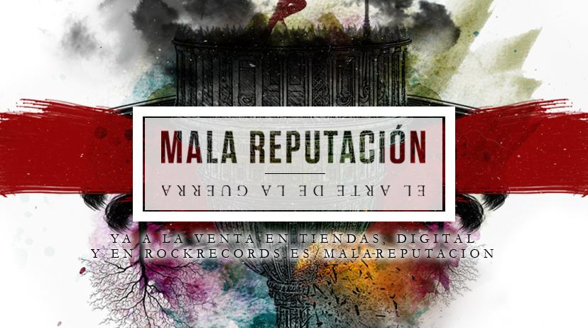 El arte de la guerra, nuevo disco de Mala Reputación
